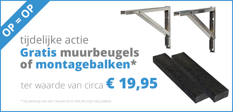 Gratis muurbeugels ter waarde van € 39,95 bij aankoop van een nieuwe airco, met Aircotje easy pakket